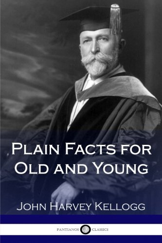 9781979952552: Plain Facts for Old and Young