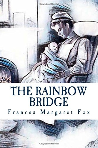 9781979964944: The Rainbow Bridge: A Story