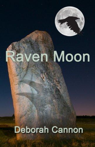 Raven Moon (Raven Chronicles) (Volume 5): Deborah Cannon