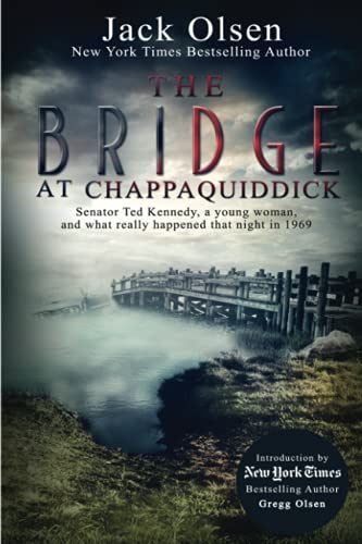 9781979990592: The Bridge at Chappaquiddick