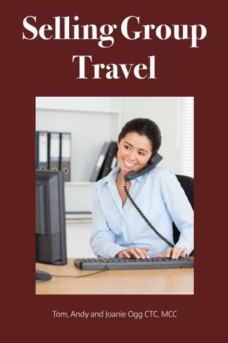 Selling Group Travel: Tom Ogg