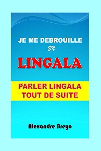 9781980218258: Je me Debrouille en Lingala: Parler Lingala Tout de Suite