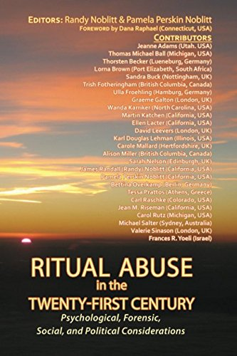 9781980294955: Ritual Abuse in the Twenty-First Century: Psychological, Forensic, Social, and Political Implications