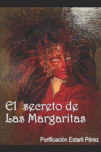 9781980352068: EL SECRETO DE LAS MARGARITAS (Spanish Edition)