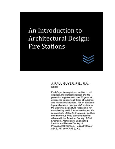 An Introduction to Architectural Design: Fire Stations: Guyer, J. Paul