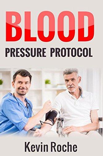 Blood Pressure Protocol: 42 Simple Blood Pressure: Kevin Roche