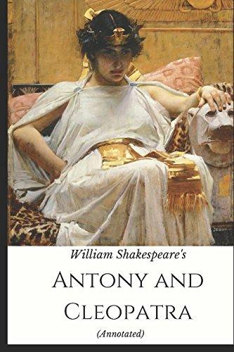 9781980506188: Antony and Cleopatra: (Annotated)