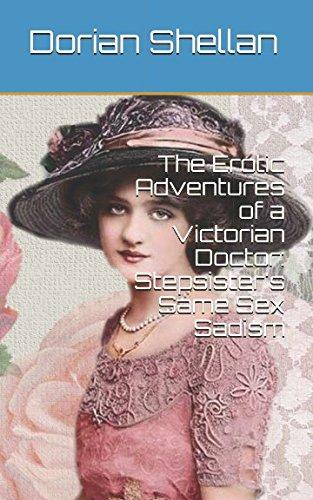 The Erotic Adventures of a Victorian Doctor: Shellan, Dorian