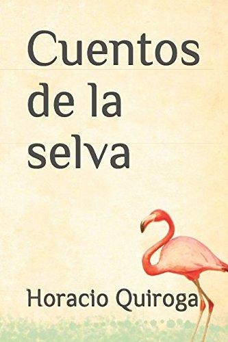 9781980553243: Cuentos de la selva (Spanish Edition)