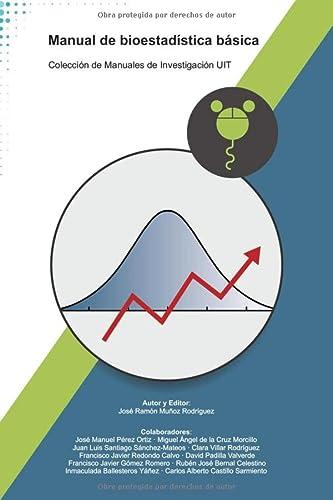 9781980574439: Manual de bioestadística básica (Colección de Manuales de Investigación UIT)