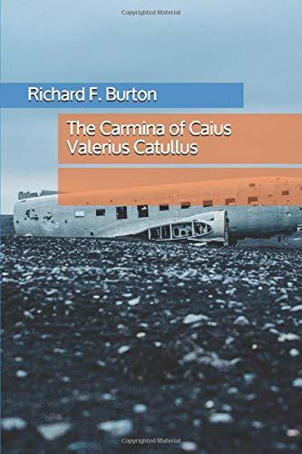 9781980582878: The Carmina of Caius Valerius Catullus