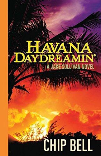 9781980592525: Havana Daydreamin' (The Jake Sullivan Series Book 3)