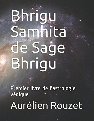 9781980609247: Bhrigu Samhita de Sage Bhrigu: Premier livre de l'astrologie védique
