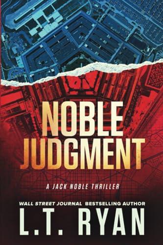 Noble Judgment (Jack Noble #9): L.T. Ryan