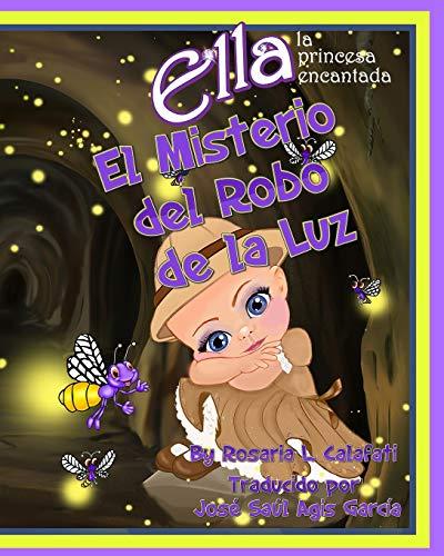El Misteria del Robo del La Luz: Calafati, Rosaria L.