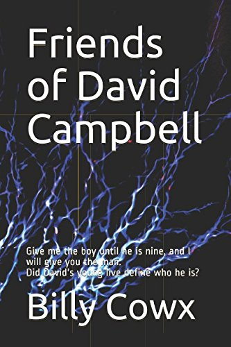Friends of David Campbell: Give me the: Billy Cowx
