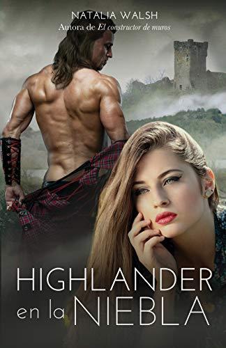9781980865193: Highlander en la niebla: Amor, romance y aventuras en Escocia