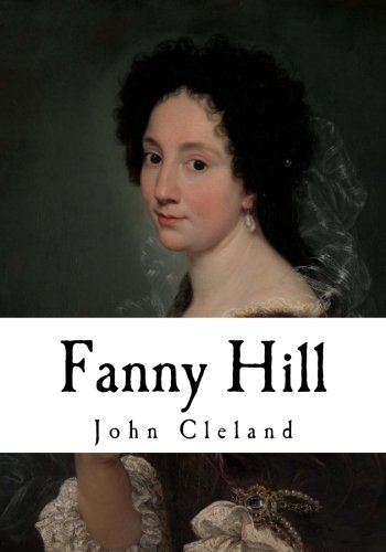 9781981100682: Fanny Hill: Memoirs of a Woman of Pleasure