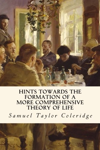 9781981112678: Hints Towards the Formation of a More Comprehensive Theory Of Life