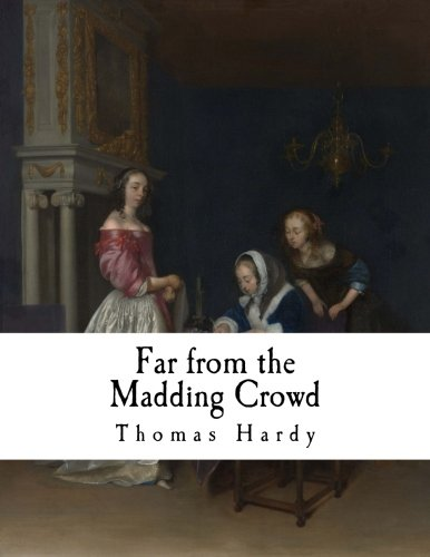 9781981123575: Far from the Madding Crowd