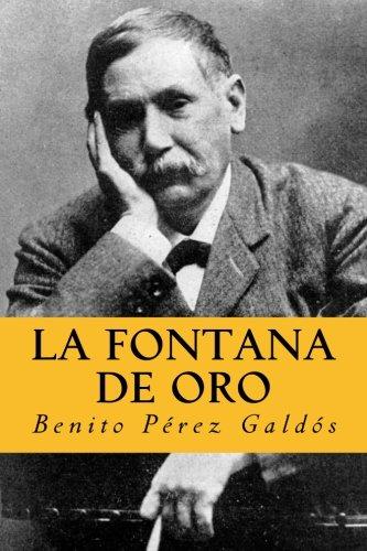 9781981174911: La Fontana de Oro: Versión Completa. Edición Especial (Spanish Edition)