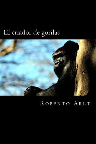 9781981191727: El criador de gorilas
