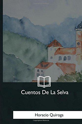 9781981193936: Cuentos De La Selva