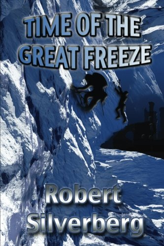 9781981197484: Time of the Great Freeze
