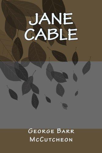 Jane Cable: George Barr McCutcheon