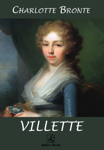 analysis bronte s villette Download charlotte brontë's villette by charlotte brontë for your kindle, tablet, ipad, pc or mobile download the villette by charlotte brontë ebook free.