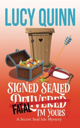 9781981229000: Signed, Sealed, Fatal, I'm Yours: Secret Seal Isle Mysteries, Book 6 (Volume 6)