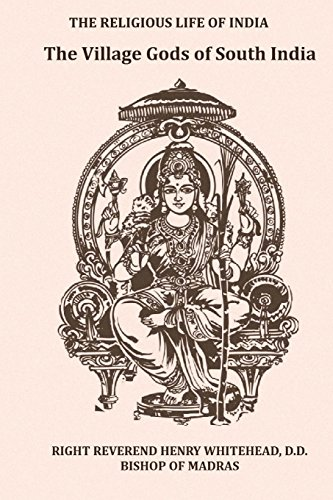 9781981234417: The Village Gods of South India