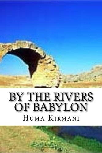 By the Rivers of Babylon: Misery: Kirmani, Huma