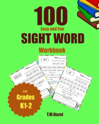 100 Easy and Fun SIGHT WORD Workbook: T.M. Hazel