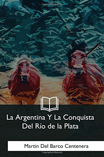 9781981253265: La Argentina Y La Conquista Del Rio de la Plata