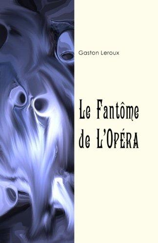 9781981263851: Le fantôme de l'Opéra
