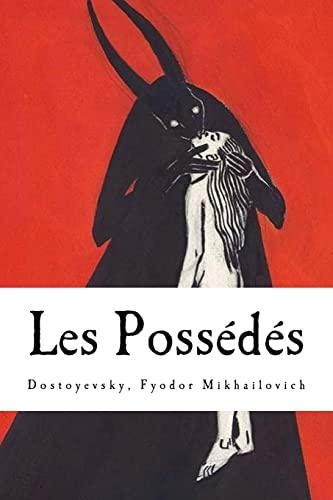 9781981284665: Les Possédés (French Edition)