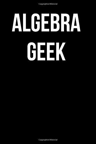 Algebra Geek: Blank Lined Journal 6x9 -: Journals, Passion Imagination