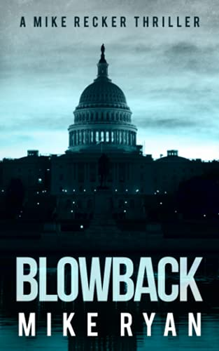 Blowback (The Silencer Series) (Volume 4): Mike Ryan
