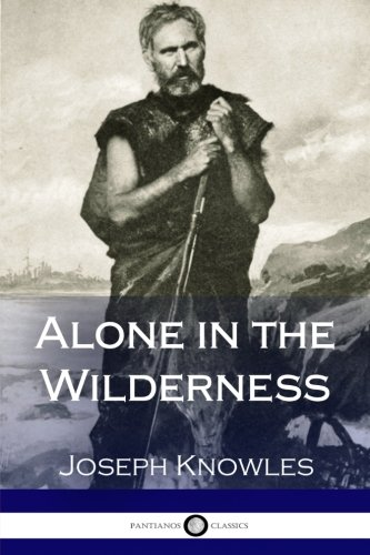 9781981294732: Alone in the Wilderness (Illustrated)