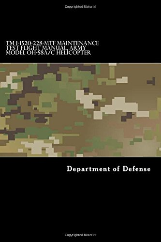 TM 1-1520-228-MTF Maintenance Test Flight Manual, Army: Department of Defense