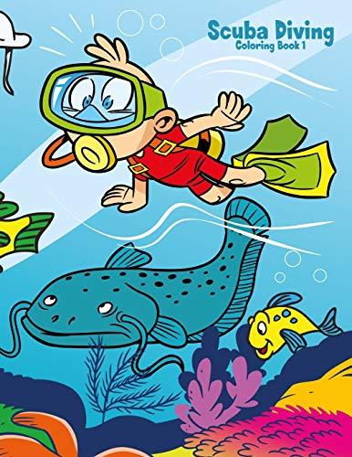 Scuba Diving Coloring Book 1 (Volume 1): Nick Snels