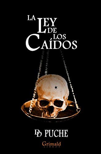 La Ley de Los Caidos (Paperback): D D Puche