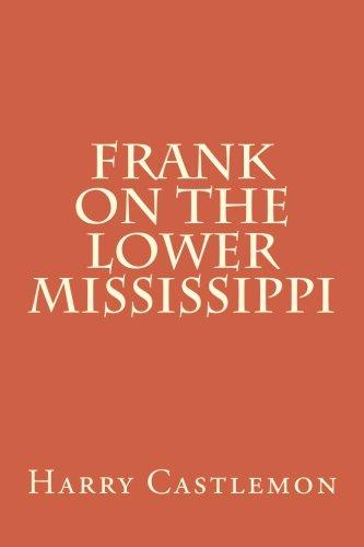 Frank on the Lower Mississippi: Harry Castlemon