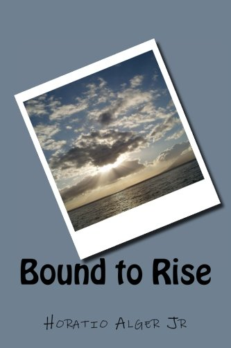 9781981348442: Bound to Rise