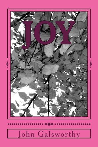 Joy: John Galsworthy
