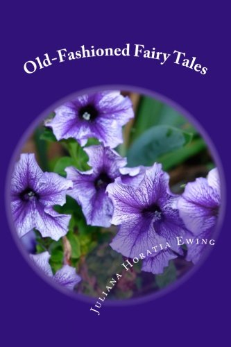 9781981388509: Old-Fashioned Fairy Tales