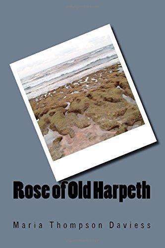 Rose of Old Harpeth: Maria Thompson Daviess