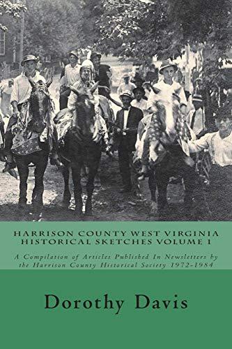 Harrison County West Virginia Historical Sketches Volume: Davis, Dorothy Belle