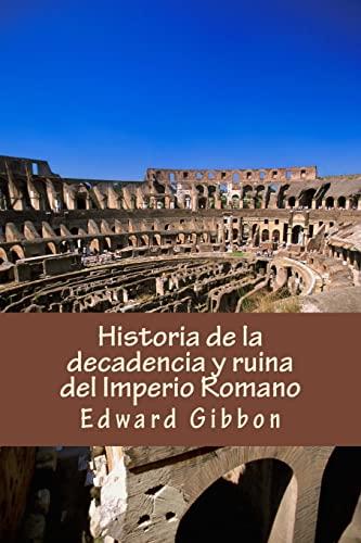 9781981428328: Historia de la decadencia y ruina del Imperio Romano